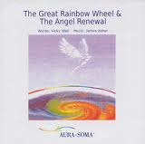 The Great Rainbow Wheel and the Angel Renewal - Vicky Wall