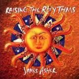 Raising the Rhythms - James Asher